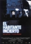 Незваный гость (El Habitante Incierto / The Uncertain Guest)